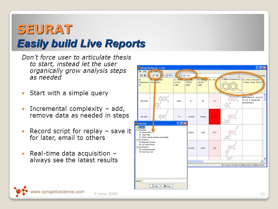 SEURAT Easily build Live Reports Dont force user to articulate thesis to start, instead let the user organically grow analysis steps as needed Start with a simple query Incremental complexity – add, remove data as needed in steps Record script for replay – save it for later,  to others Real-time data acquisition – always see the latest results 114 June 2009