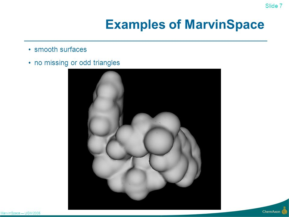 Slide 7 MarvinSpace UGM Examples of MarvinSpace smooth surfaces no missing or odd triangles