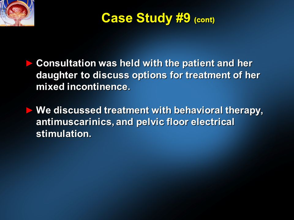 Consultation was held with the patient and her daughter to discuss options for treatment of her mixed incontinence.