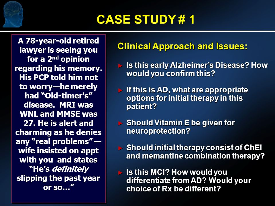 Clinical Approach and Issues: Is this early Alzheimers Disease.