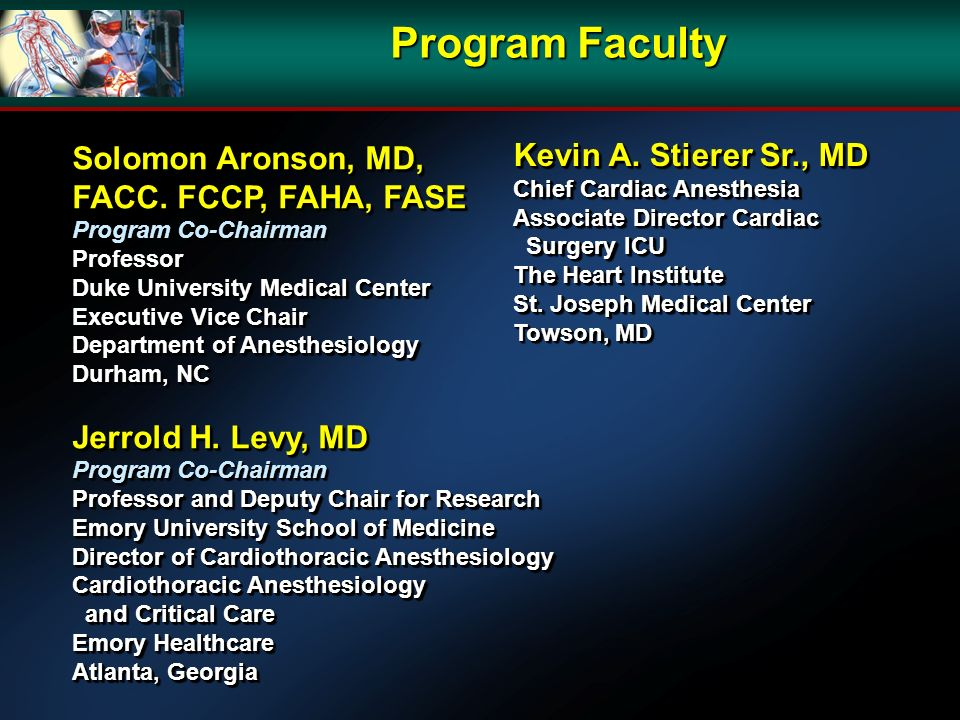 Program Faculty Solomon Aronson, MD, FACC.