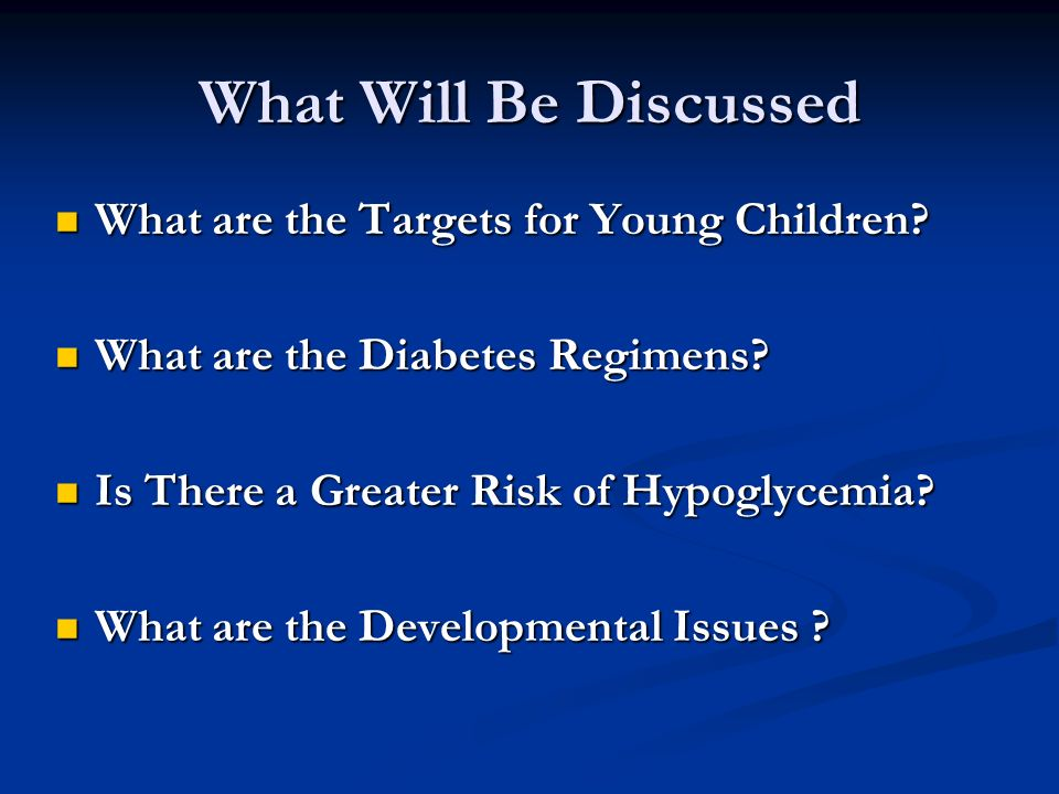 What Will Be Discussed What are the Targets for Young Children.