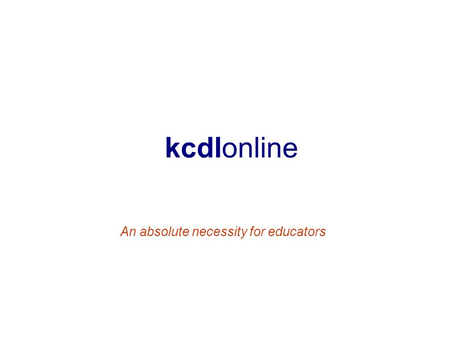 kcdlonline An absolute necessity for educators
