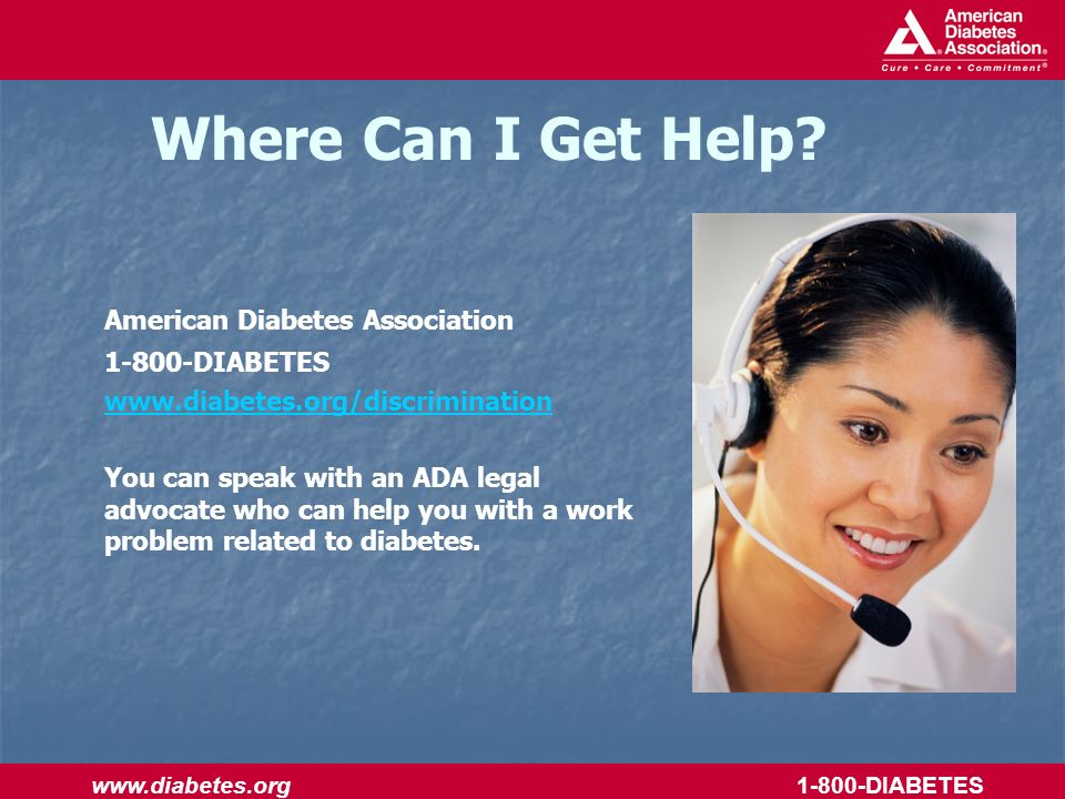 www.diabetes.org 1-800-DIABETES Where Can I Get Help.