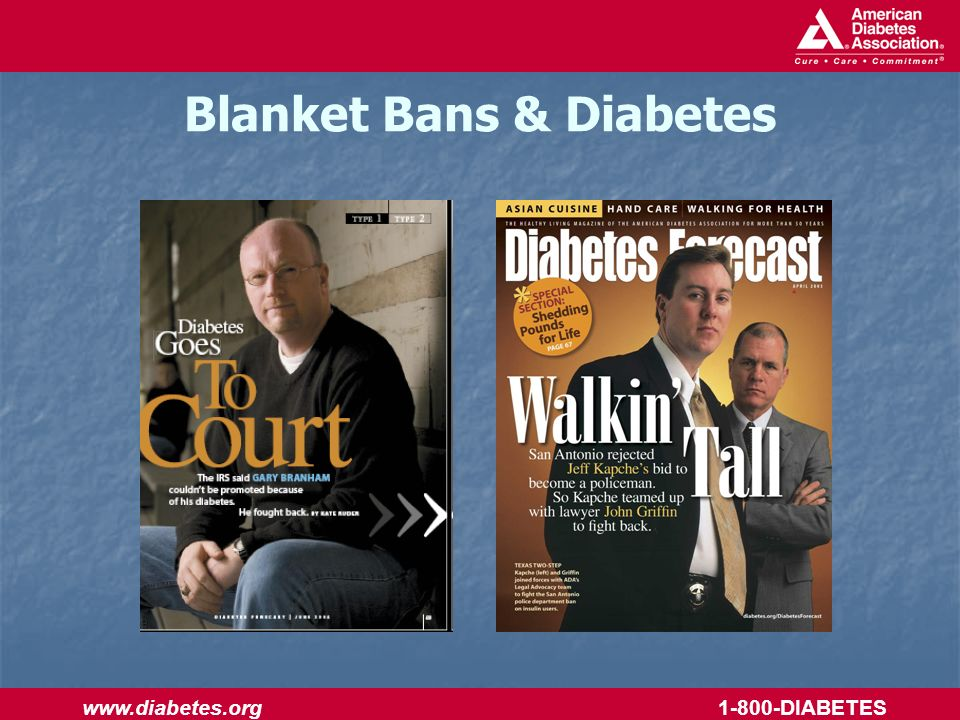 www.diabetes.org 1-800-DIABETES Blanket Bans & Diabetes