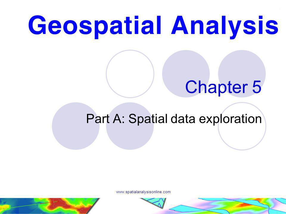 Chapter 5 Part A: Spatial data exploration