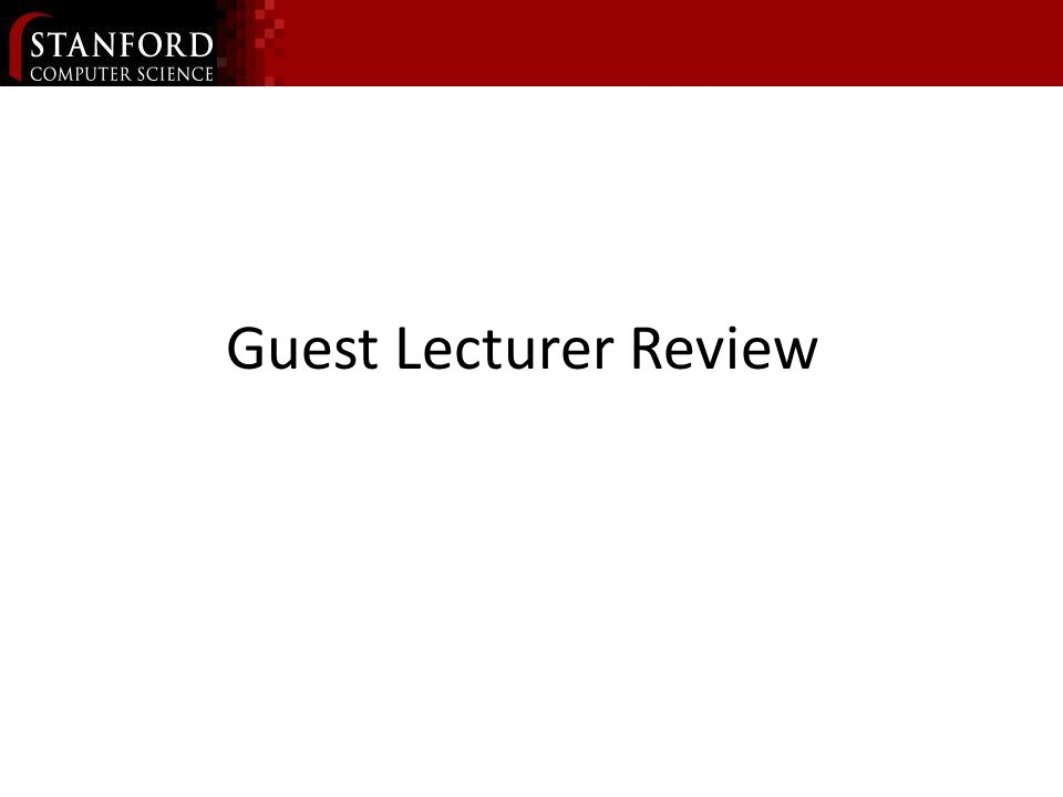 Guest Lecturer Review