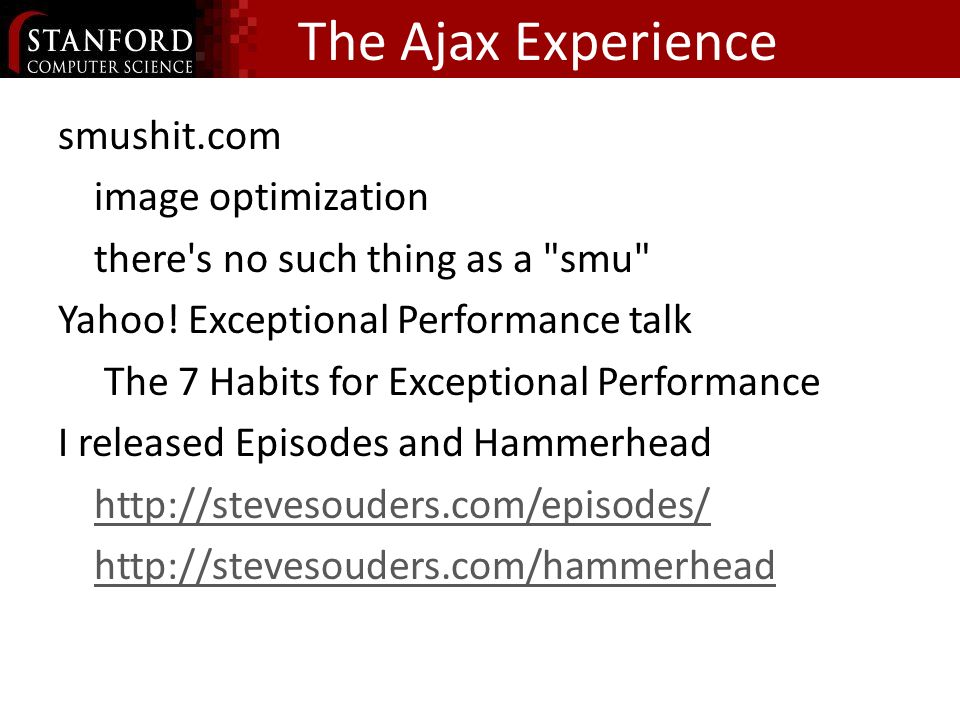 The Ajax Experience smushit.com image optimization there s no such thing as a smu Yahoo.