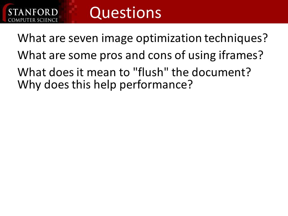 Questions What are seven image optimization techniques.