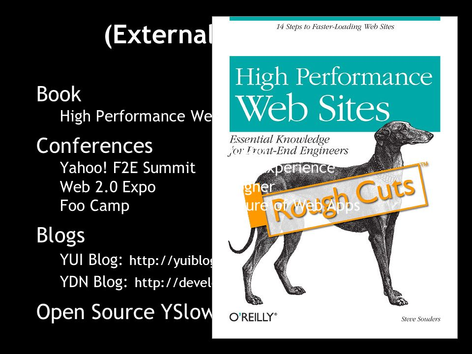 (External) Evangelism Book High Performance Web Sites Conferences Yahoo.
