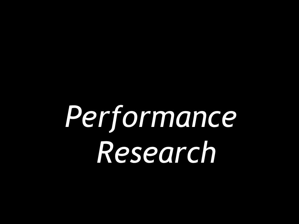 Performance Research