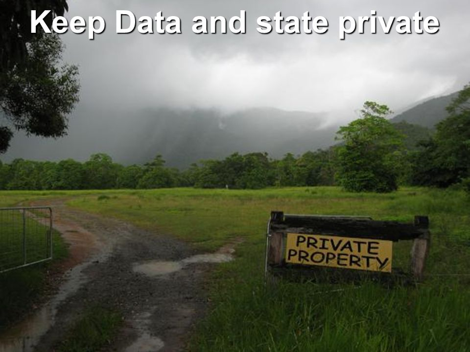 Keep Data and state private