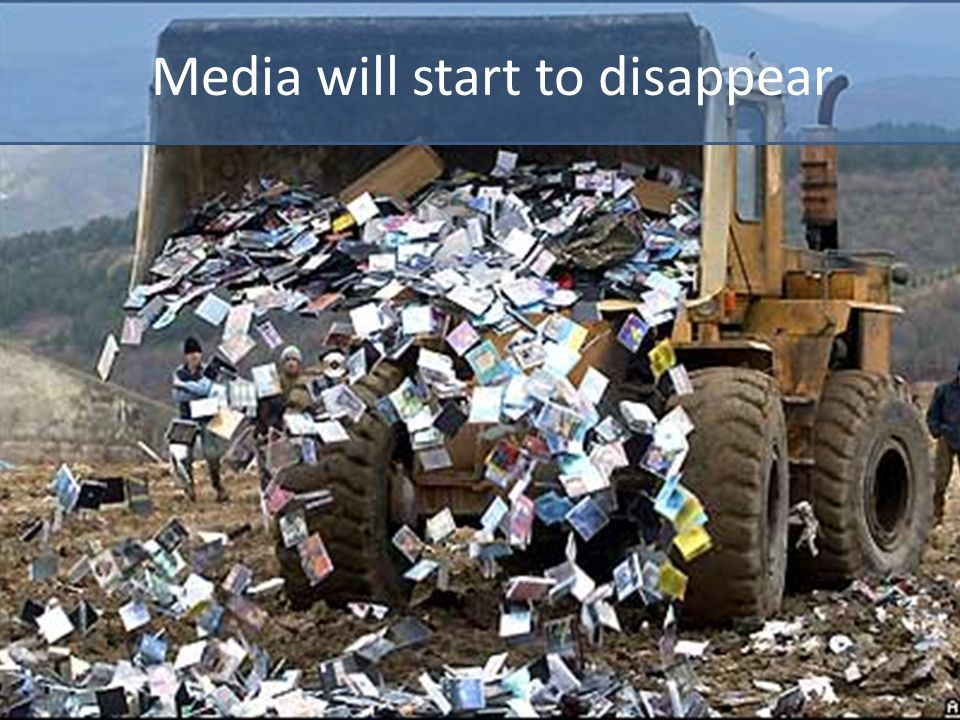 Media will start to disappear