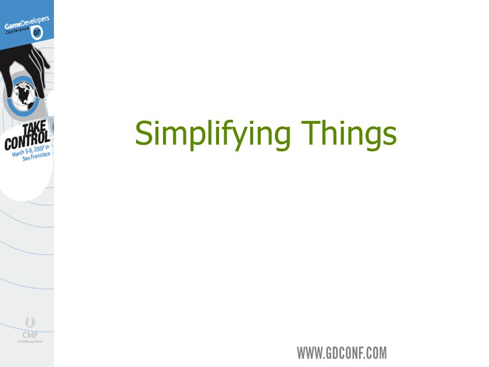 Simplifying Things