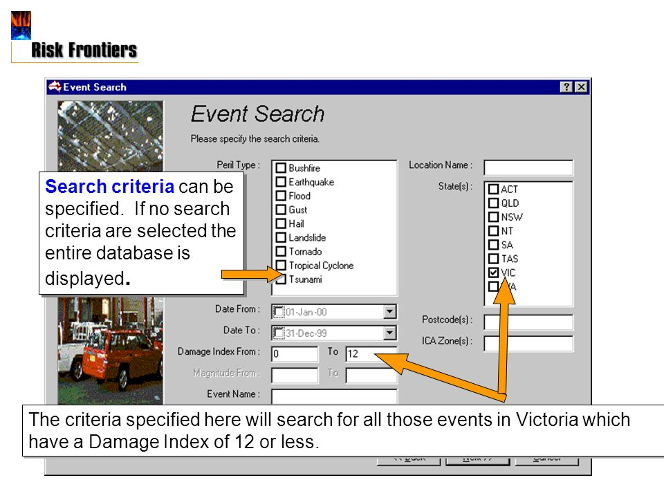 The criteria specified here will search for all those events in Victoria which have a Damage Index of 12 or less.