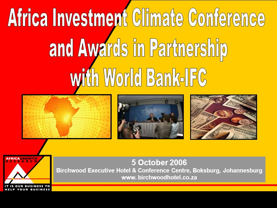 5 October 2006 Birchwood Executive Hotel & Conference Centre, Boksburg, Johannesburg www.