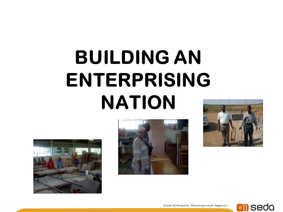 BUILDING AN ENTERPRISING NATION