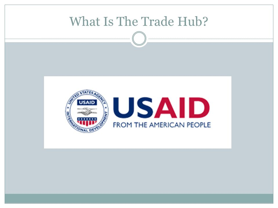 What Is The Trade Hub