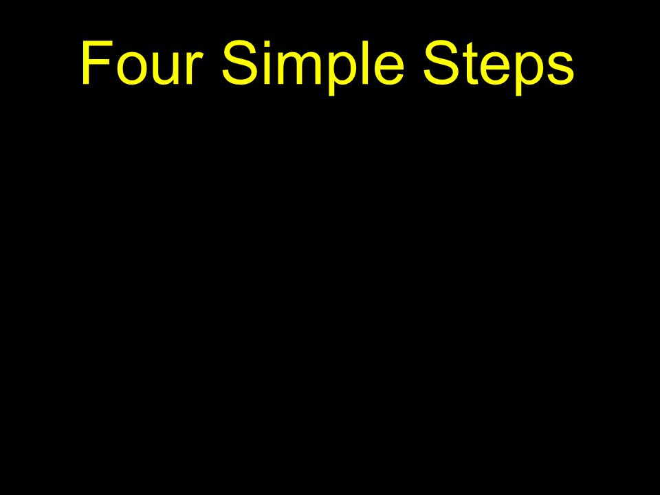 Four Simple Steps