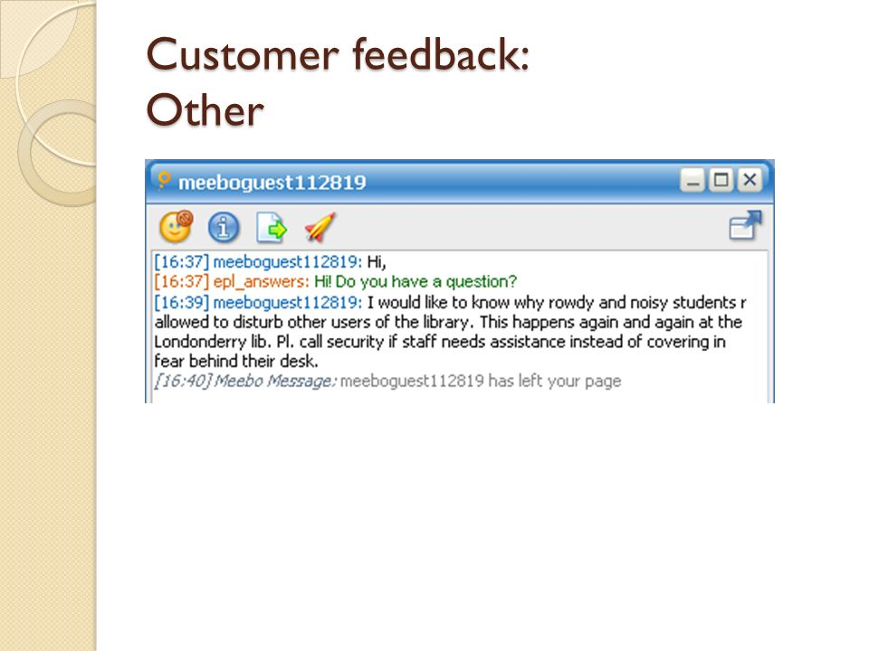 Customer feedback: Other