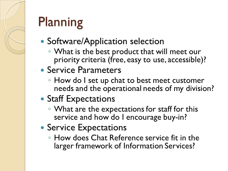 Planning Software/Application selection What is the best product that will meet our priority criteria (free, easy to use, accessible).