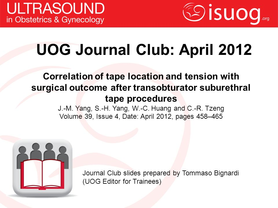 Correlation of tape location and tension with surgical outcome after transobturator suburethral tape procedures J.-M.