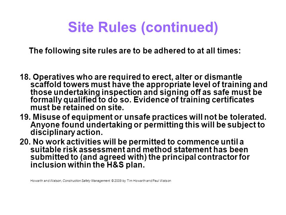 Site Rules (continued) 18.