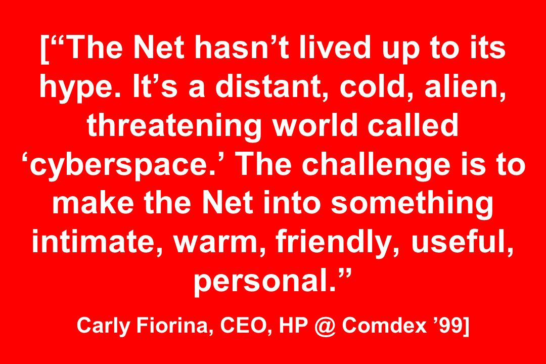 [The Net hasnt lived up to its hype.