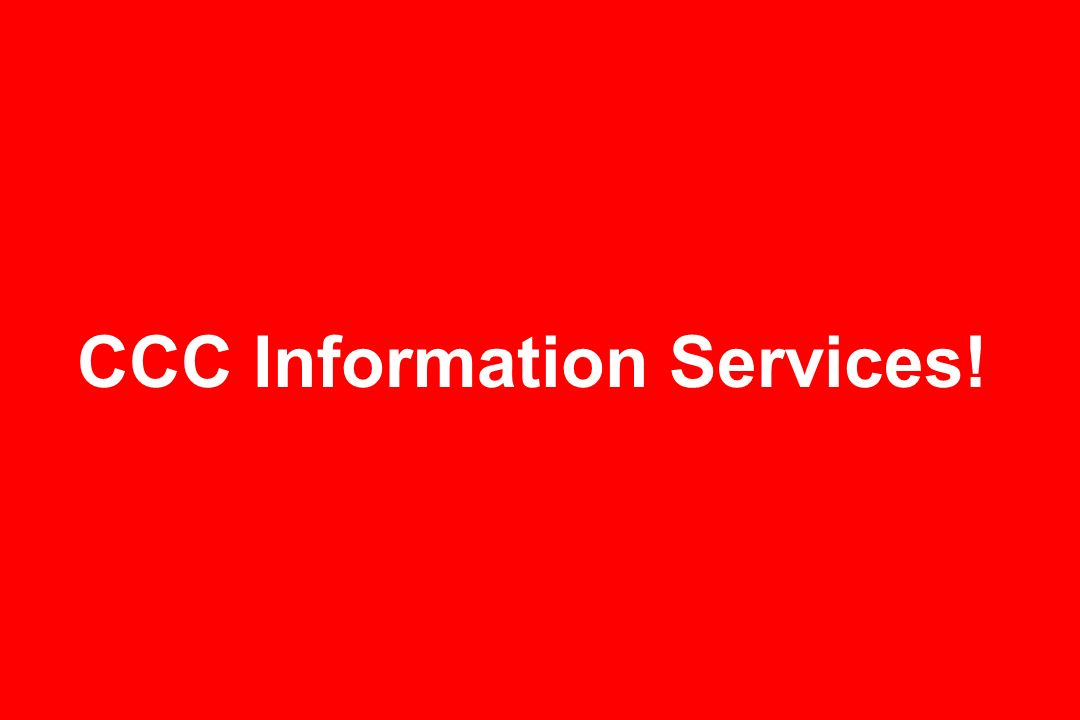 CCC Information Services!