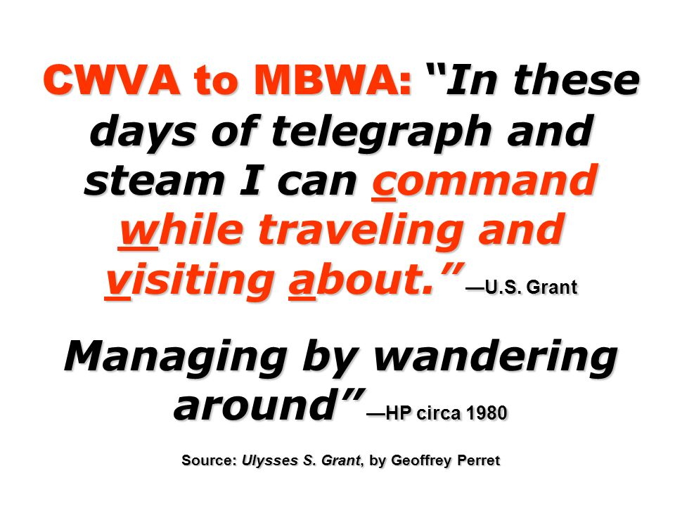 CWVA to MBWA: In these days of telegraph and steam I can command while traveling and visiting about.