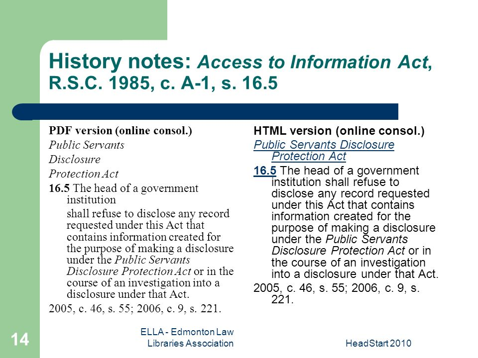 ELLA - Edmonton Law Libraries AssociationHeadStart History notes: Access to Information Act, R.S.C.
