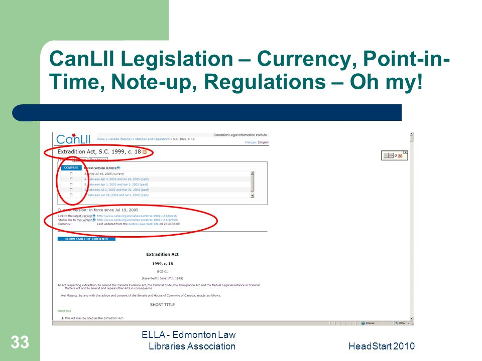 ELLA - Edmonton Law Libraries AssociationHeadStart CanLII Legislation – Currency, Point-in- Time, Note-up, Regulations – Oh my!