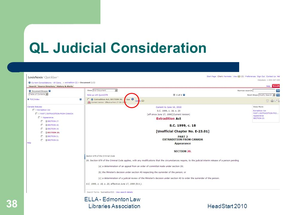 ELLA - Edmonton Law Libraries AssociationHeadStart QL Judicial Consideration