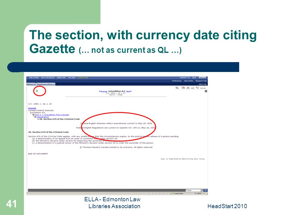 ELLA - Edmonton Law Libraries AssociationHeadStart The section, with currency date citing Gazette (… not as current as QL …)