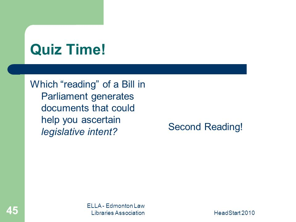 ELLA - Edmonton Law Libraries AssociationHeadStart Quiz Time.
