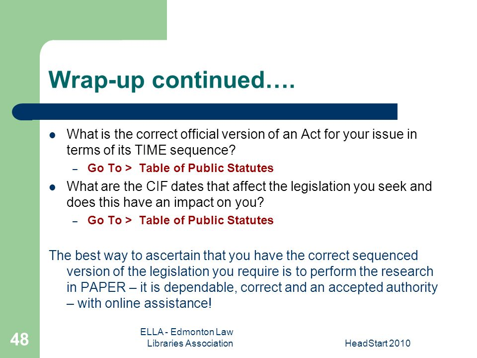 ELLA - Edmonton Law Libraries AssociationHeadStart Wrap-up continued….