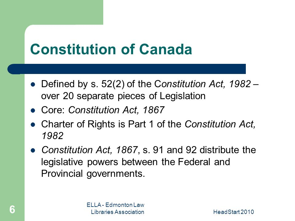ELLA - Edmonton Law Libraries AssociationHeadStart Constitution of Canada Defined by s.