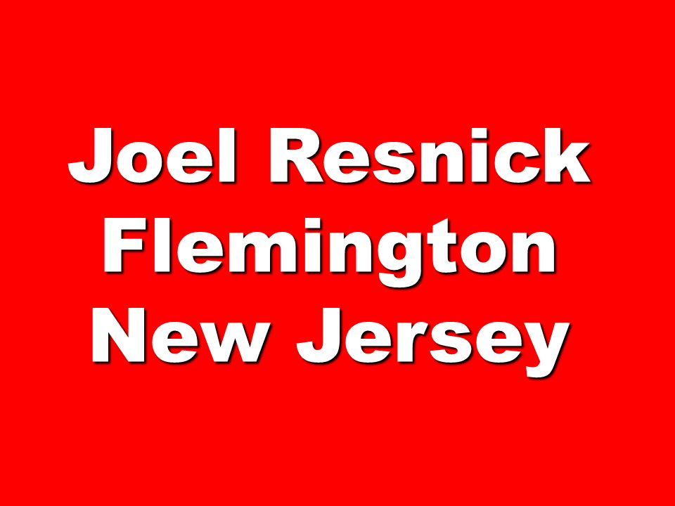 Joel Resnick Flemington New Jersey