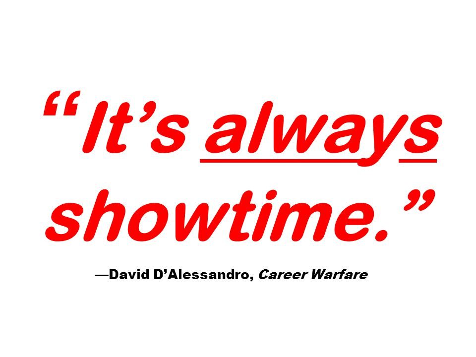 Its always showtime. David DAlessandro, Career Warfare