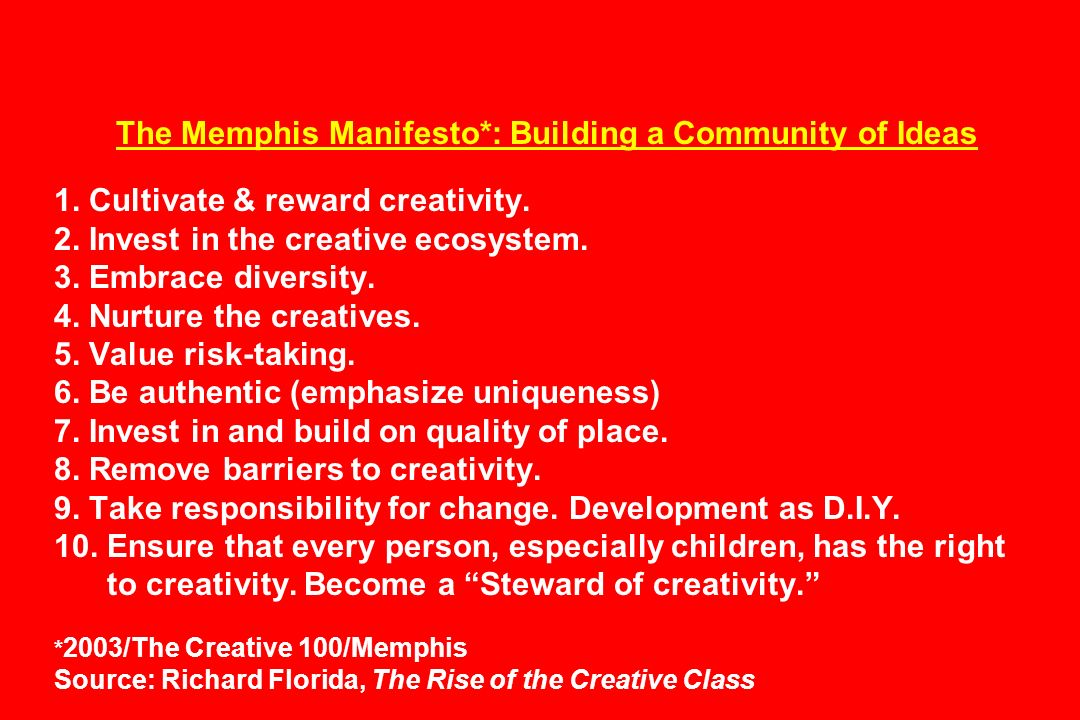 The Memphis Manifesto*: Building a Community of Ideas 1.
