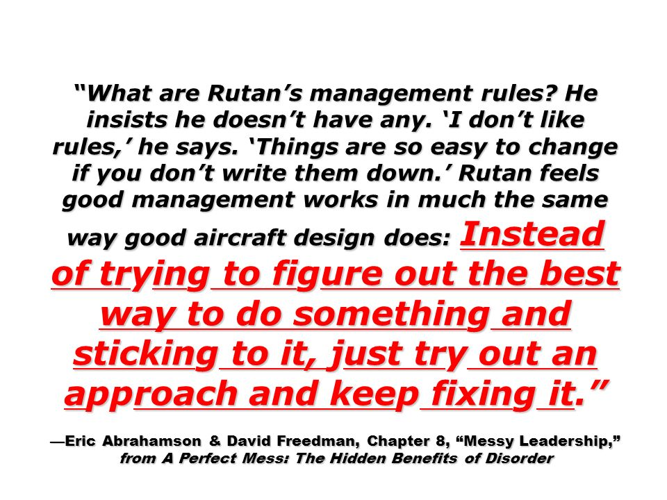 What are Rutans management rules. He insists he doesnt have any.