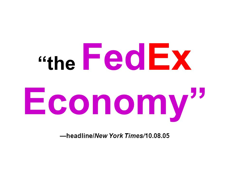 the FedEx Economy headline/New York Times/