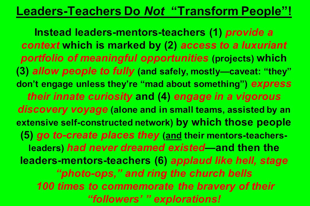 Leaders-Teachers Do Not Transform People.