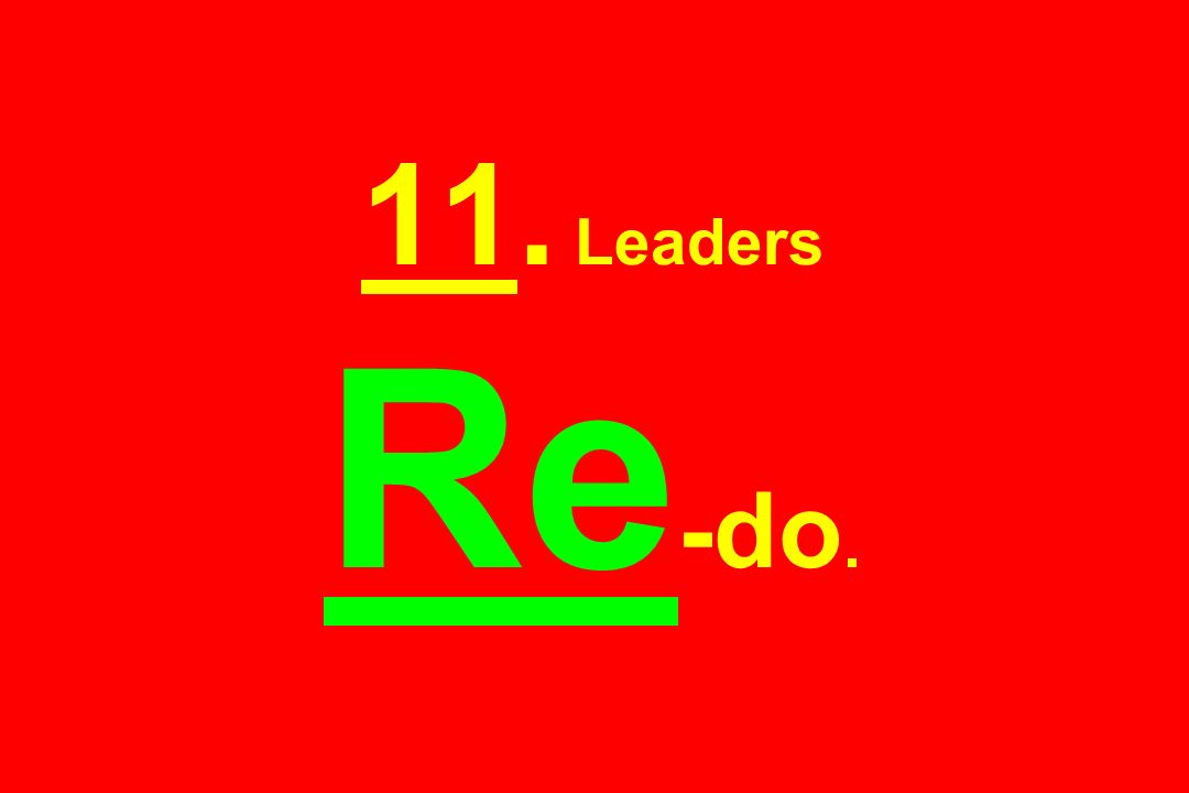 11. Leaders Re -do.