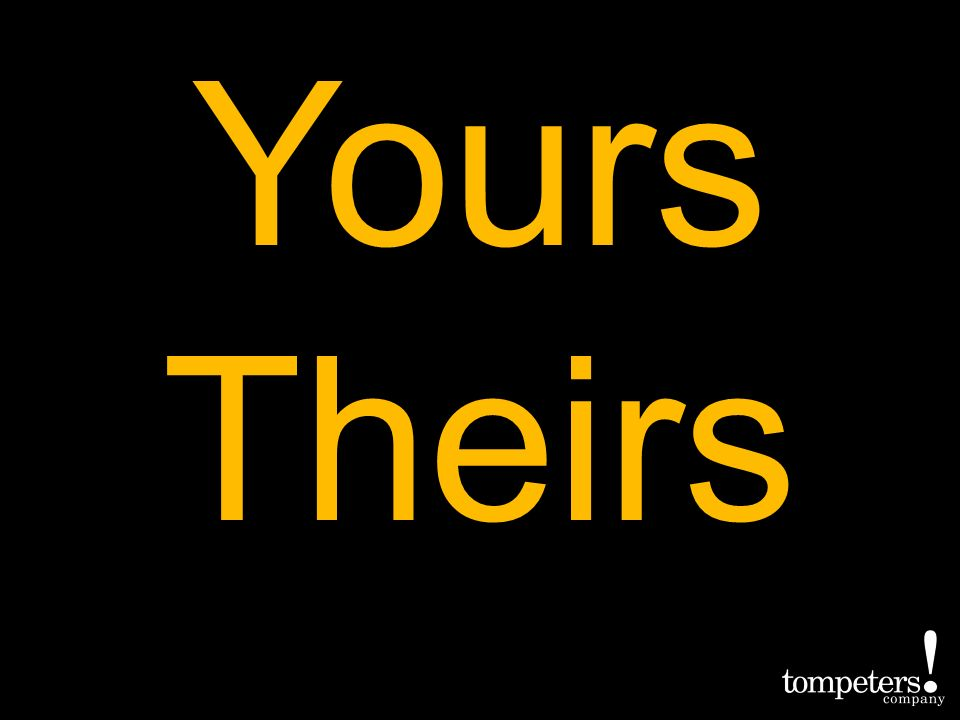 Yours Theirs