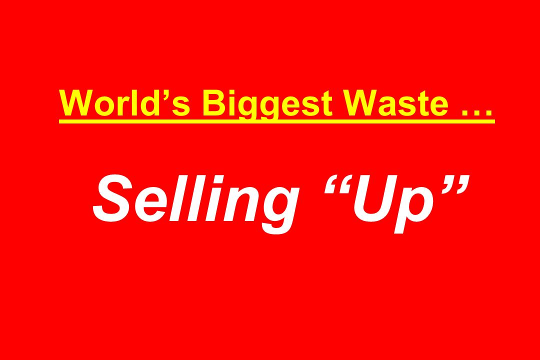 Worlds Biggest Waste … Selling Up