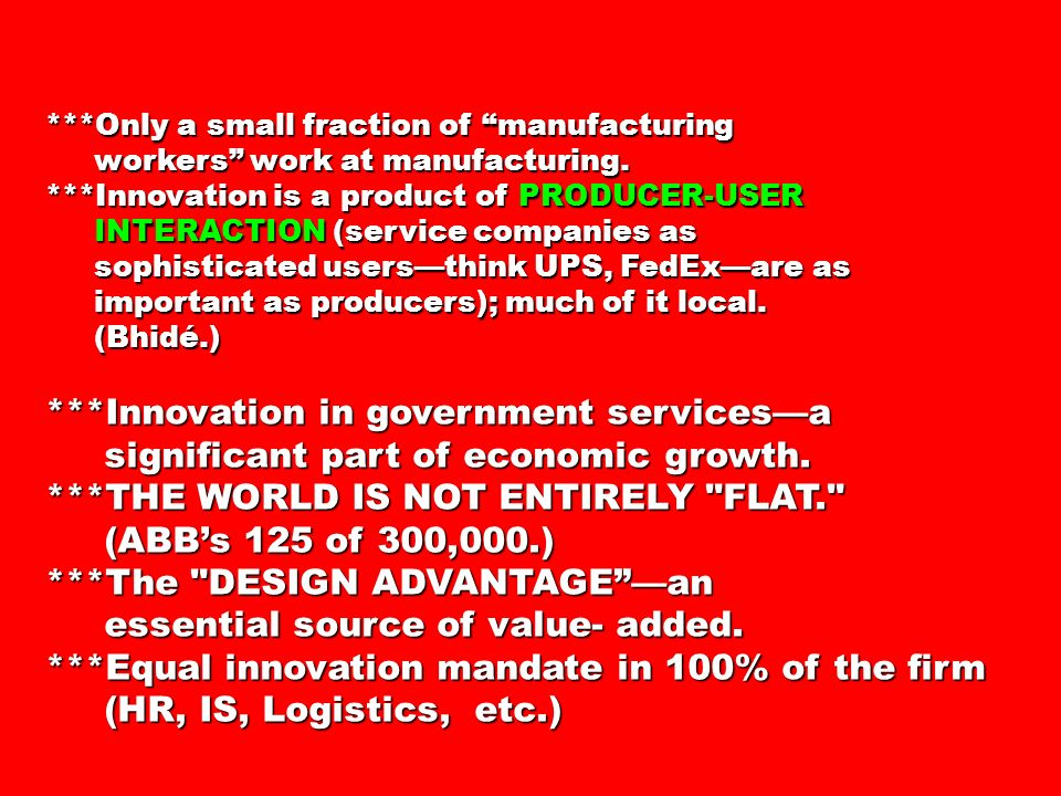 ***Only a small fraction of manufacturing workers work at manufacturing.