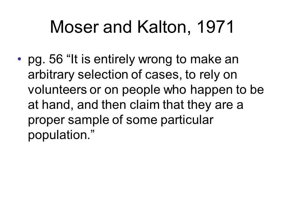 Moser and Kalton, 1971 pg.