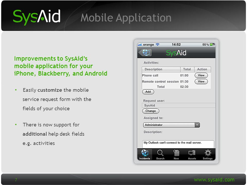 29 Mobile Application Easily customize the mobile service request form with the fields of your choice There is now support for additional help desk fields e.g.