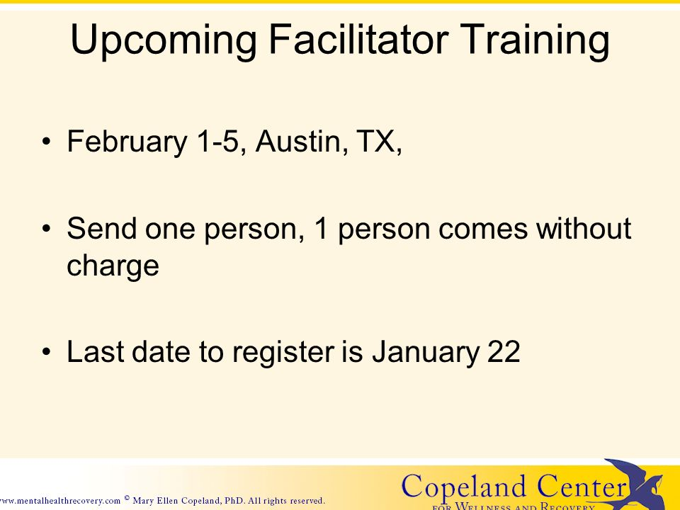 Upcoming Facilitator Training February 1-5, Austin, TX, Send one person, 1 person comes without charge Last date to register is January 22